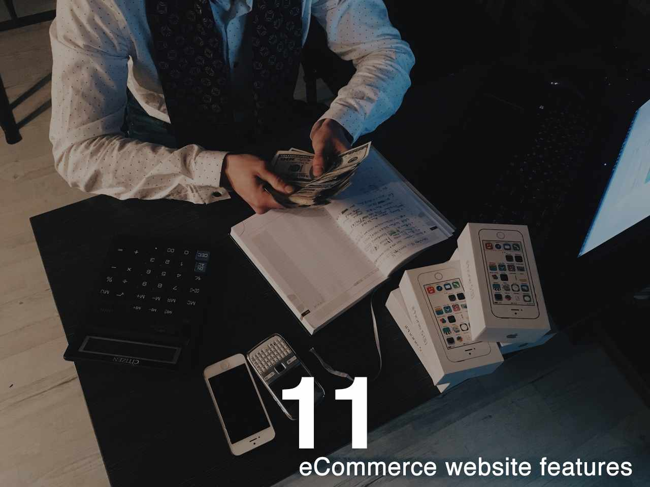 Top 11 Features of an E-commerce Website you must have